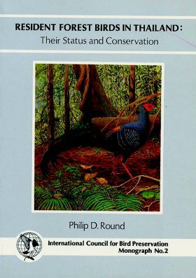 Resident Forest Birds in Thailand: Their Status and Conservation