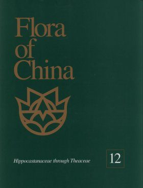 Flora of China, Volume 12: Hippocastanaceae through Theaceae