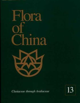 Flora of China, Volume 13: Clusiaceae through Araliaceae