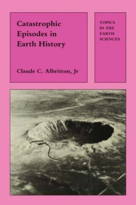 Catastrophic Episodes in Earth History