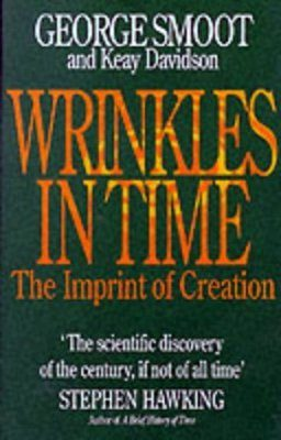 Wrinkles in Time: The Imprint of Creation