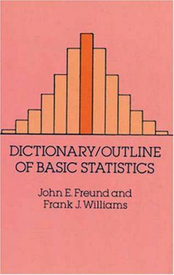 Dictionary / Outline of Basic Statistics