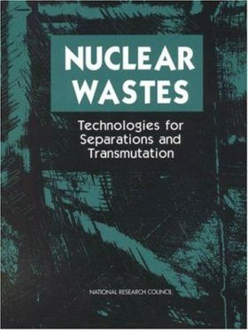 Nuclear Waste: Technologies for Separations and Transmutation