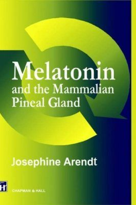 Melatonin and the Mammalian Pineal Gland