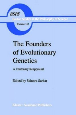 The Founders of Evolutionary Genetics