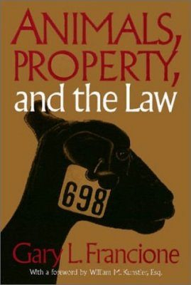 Animals, Property, and the Law