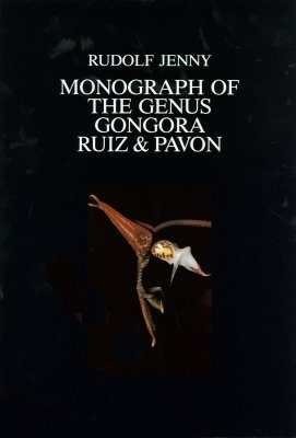 Monograph of the Genus Gongora Ruiz & Pavon