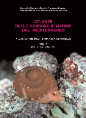 Atlas of the Mediterranean Seashells / Atlante delle Conchiglie Marine del Mediterraneo, Volume 5