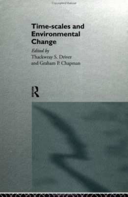 Time-Scales and Environmental Change