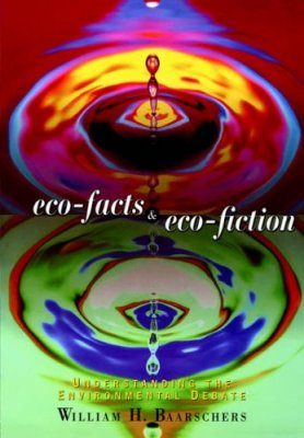 Eco-Facts and Eco-Fiction