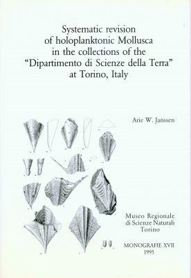 "Systematic Revision of Holoplanktonic Mollusca in the Collections of the ""Dipartimento di Scienze della Terra"" at Torino, Italy"