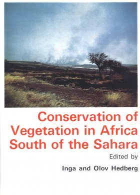 Conservation of Vegetation in Africa South of the Sahara