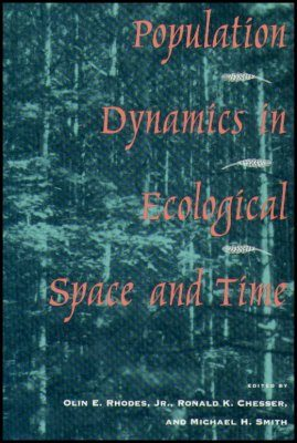 Population Dynamics in Ecological Space and Time
