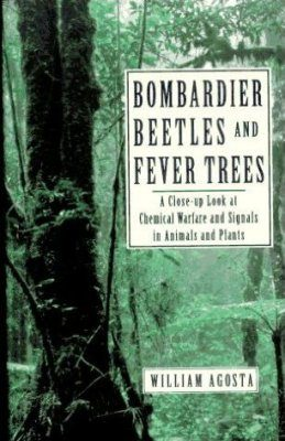 Bombardier Beetles and Fever Trees