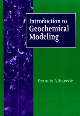 Introduction to Geochemical Modeling