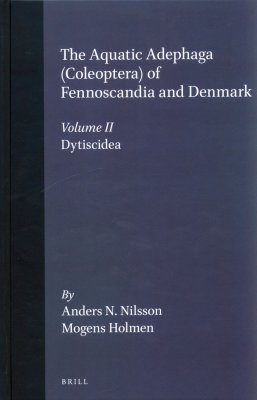 The Aquatic Adephaga (Coleoptera) of Fennoscandia and Denmark, Volume 2