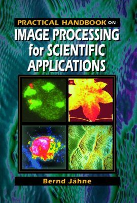 Practical Handbook on Image Processing for Scientific Applications