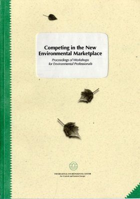 Competing in the New Environmental Marketplace