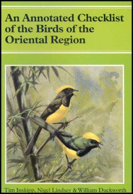 An Annotated Checklist of the Birds of the Oriental Region