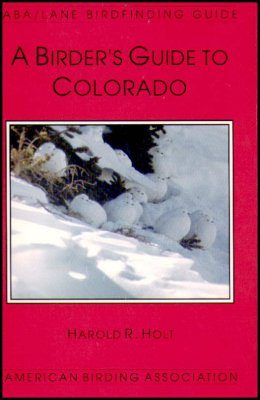 A Birder's Guide to Colorado