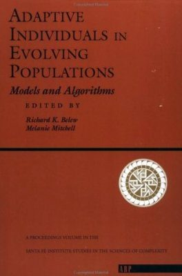Adaptive Individuals in Evolving Populations: Models and Algorithms