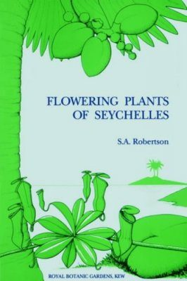 Flowering Plants of Seychelles