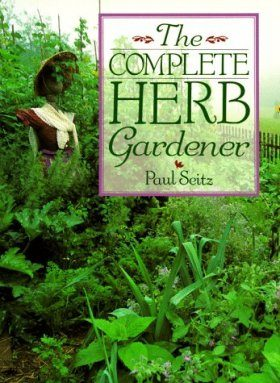 The Complete Herb Gardener