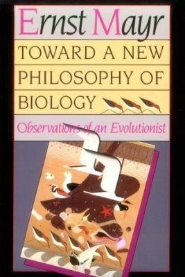 Toward a New Philosophy of Biology
