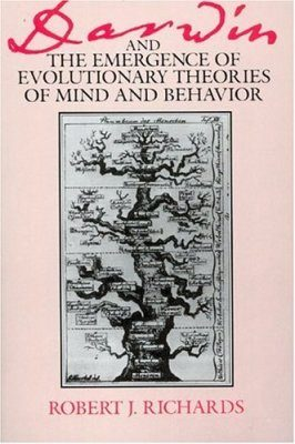 Darwin and the Emergence of Evolutionary Theories of Mind and Behavior
