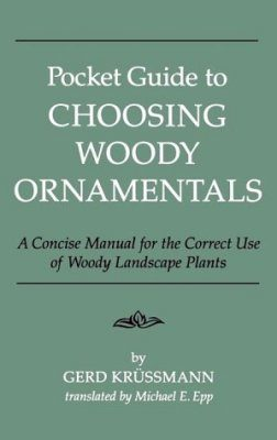 Pocket Guide to Choosing Woody Ornamentals
