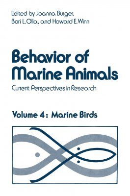 Behavior of Marine Animals, Volume 4: Marine Birds