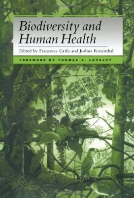 Biodiversity and Human Health