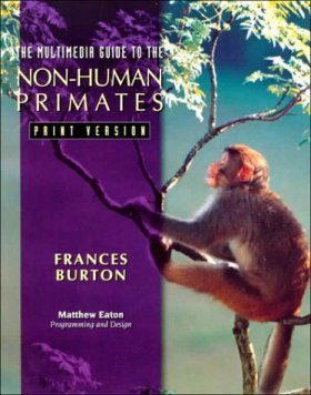 The Multimedia Guide to the Non-Human Primates