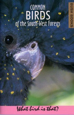 Common Birds of the South-West Forests