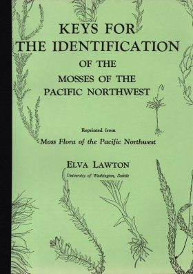 Keys for the Identification of the Mosses of the Pacific Northwest
