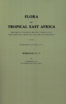 Flora of Tropical East Africa: Rubiaceae, Part 2