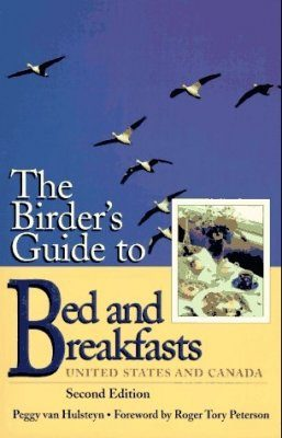 The Birder's Guide to Bed and Breakfasts