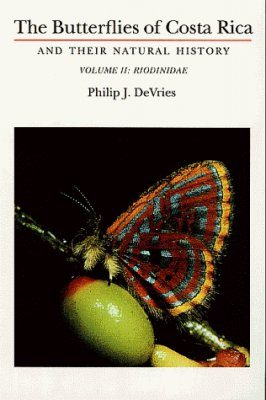 The Butterflies of Costa Rica and their Natural History, Volume 2