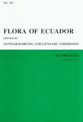 Flora of Ecuador, Volume 54, Part 147: Ericaceae