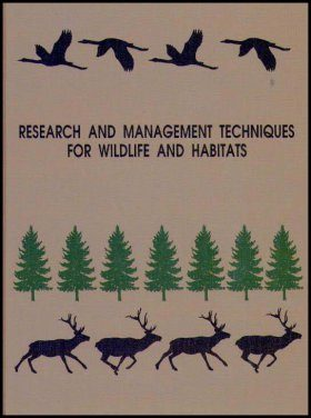 Research and Management Techniques for Wildlife and Habitats