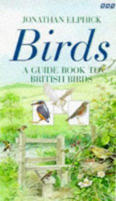 Birds: The Unique Integrated Book and Video Guide to British Birds