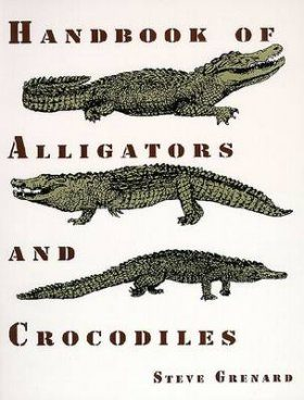 Handbook of Alligators and Crocodiles
