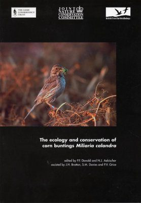 The Ecology and Conservation of Corn Buntings Milaria calandra