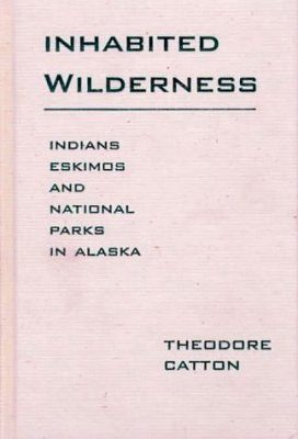 Inhabited Wilderness