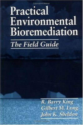 Practical Environmental Bioremediation