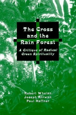 The Cross and the Rain Forest