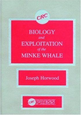 Biology and Exploitation of the Minke Whale