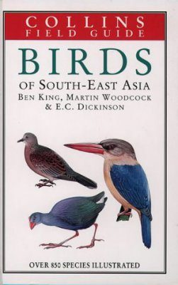 Collins Field Guide to the Birds of South East Asia