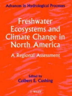 Freshwater Ecosystems and Climate Change in North America