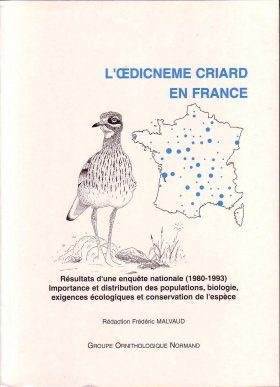L'Oedicneme Criard en France [Stone Curlew in France]